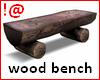!@ Wood bench