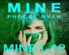 Phoebe Ryan-Mine