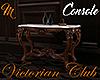 [M] Victorian C Console