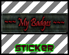My Badges Tag Sticker