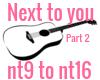 Next to you pt 2