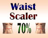 Waist Scaler 70%