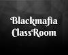 blackmafias classroom