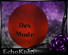 [E]DevMode Red Gum