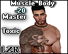Muscle Body Master Toxic