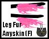 Anyskin Leg Fur (F)