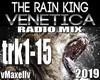 VENETICA-The Rain King