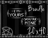 !TX- Mine/Yours Bundle