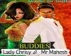 Chrisy & Mahesh Buddies