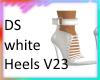 DS White Heels v23