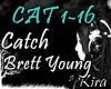 [K] Catch-Brett.Young