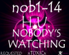 !T! Nobody's Watching(R)