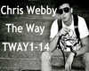 CHRIS WEBBY THE WAY