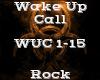 Wake Up Call -Rock-