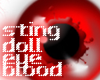 sting doll eye blood