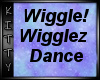 ! Wiggle Dance +/-