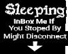 xDx Sleeping Leave...