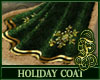 Holiday Coat Green