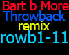 Bart B More  Throwback