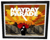 !S! FRAMED PIC - MAYDAY
