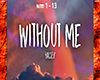 Halsey - Without Me