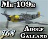 J68 Me-109e Galland