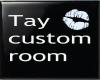 Tay Cust Room
