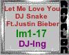 Trigger Song - Let Me Love You - DJ Snake - ft. Justin Bieber