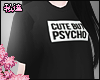 ダ. cute but psycho blk