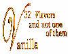 saying ... Vanilla sign