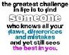 Greatest Challenge