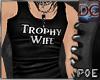!P Trophy Wife_Custom