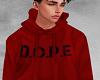 Dope Hoodie