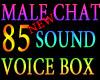 Male chat voice box