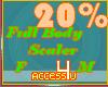 ! 20% F/M Body Scaler