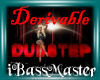 !BM! Derivable Dubstep