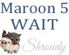 Maroon5-Wait
