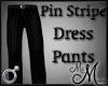 MM~ Pin Stripe Pants