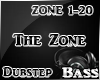 The Zone Dubstep Pt1