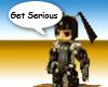 Get Serious