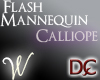 *W* Flash Manneq Calliop