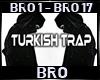 BRO|7URK