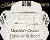 Merelda's Crystal Palace