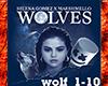 Salena Gomez-Wolves
