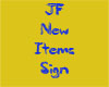 JF New Items Sign