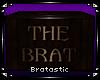  BRAT  Raw Brat Box