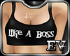 EV Like A BoSS Crop Top
