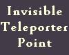 Invisible Teleporter