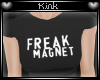 -k- Freak Magnet