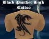 BK Panther Tattoo Back